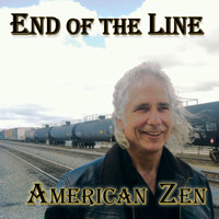 End of the Line by American Zen album cover